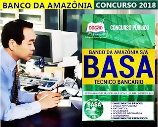 Apostila Concurso Banco da Amazônia BASA 2018 - Técnico Bancário