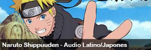 Naruto: Shippuuden [Audio – Latino/Japones] [Sub Esp.] [HQ / HD – MKV] [576p] [720p] [Ligero – MKV]