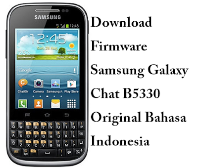 Download Firmware Samsung Galaxy Chat B5330 Original