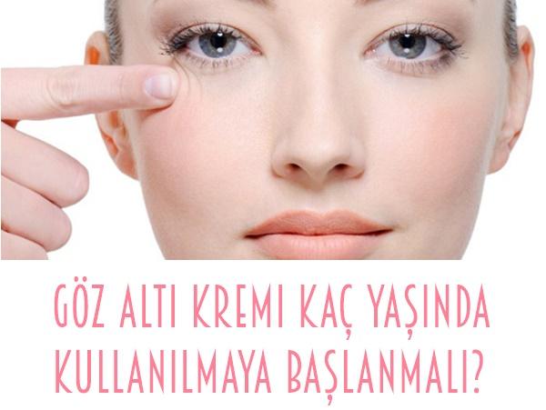Göz Altı Kremi Kaç Yaşında Kullanılmaya Başlanmalı?