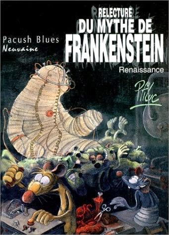 Pachush Blues T9 et 10, Relecture du Mythe de Frankenstein