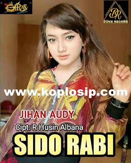 Jihan Audy - Sido Rabi