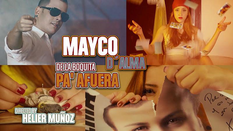 Mayco D´Alma - ¨De la boquita pá afuera¨ - Videoclip - Dirección: Helier Muñoz. Portal Del Vídeo Clip Cubano