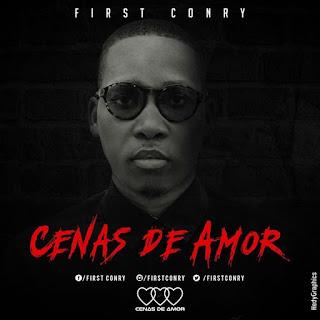 First Conry - Cenas De Amor (EP)