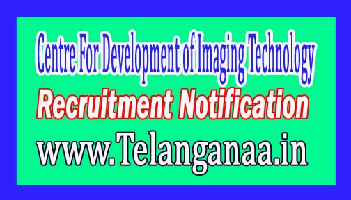 Centre For Development of Imaging Technology CDIT Recruitment Notification 2017
