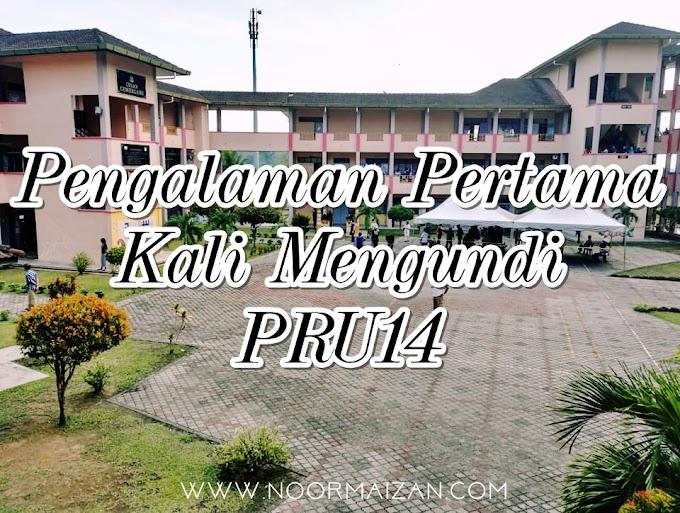 Pengalaman Kali Pertama Mengundi di PRU14 Malaysia
