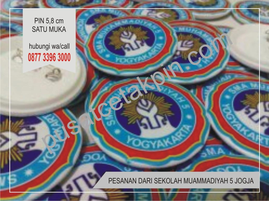 Pusat Cetak Pin Termurah Gudang Jogja Bikin Peniti 44 Cm Murah Di Order Sekolah Muahmmadiyah