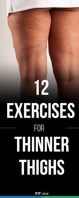 12 EXERCISES FOE THINNER THIGHS