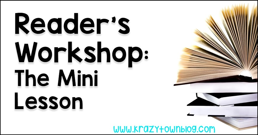 Learn how to plan all the steps in a mini-lesson for reader's workshop.