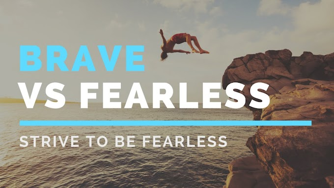 Be Fearless!!!!