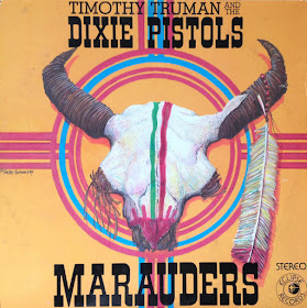 Timothy Truman and the Dixie Pistols' Marauders