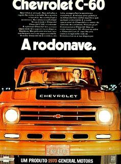 propaganda caminhão Chevrolet C-60 - 1970; os anos 70; brazilian cars in the 70s; Oswaldo Hernandez; década de 70;