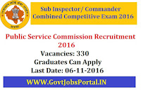 Public Service Commission Recruitment - Sub Inspector Combined Competitive Exam 2016