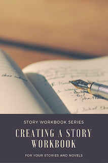 Story Workbook Series: Creating a Story Workbook - Jessica Cauthon #storyworkbook #writing #worldbuilding