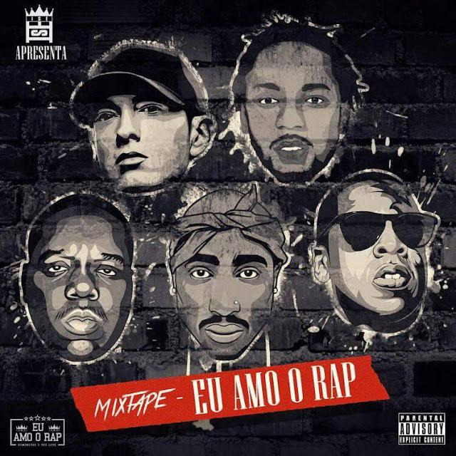A ISE Apresenta: Mixtape ''Eu Amo O Rap''.
