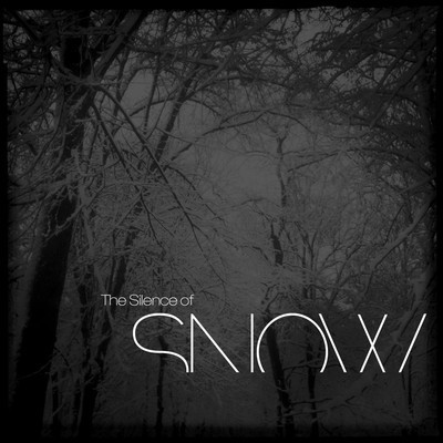 The Silence of Snow (Mixtape)