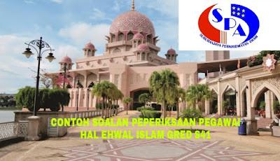 Contoh Soalan Peperiksaan Pegawai Hal Ehwal Islam Gred S41 Wilayah Persekutuan
