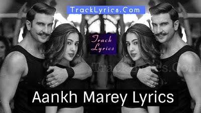 aankh-mare-lyrics-simmba-ranveer-singh-sara-ali-khan-mika-singh-2018