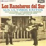 los rancheros del sur exitos
