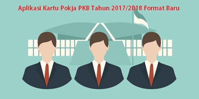 Aplikasi Kartu Pokja PKB Tahun 2017/2018 Format Baru
