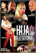 La hija legitima xXx (2012)