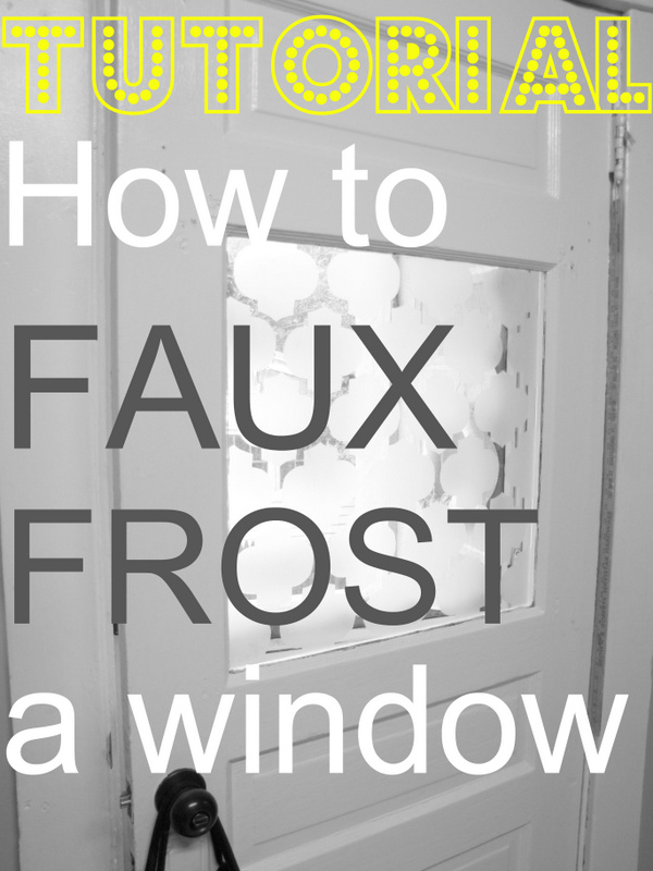 Unique DIY Faux Frosted Window - Craft-O-Maniac FL26