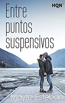 GRATIS CON KINDLE UNLIMITED Entre puntos suspensivos. OFERTA:2,84€