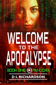 Welcome to the Apocalypse - Pandora by D. L. Richardson
