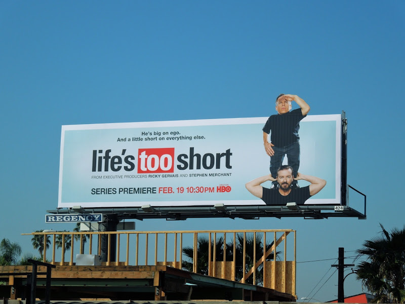 Life's Too Short billboard