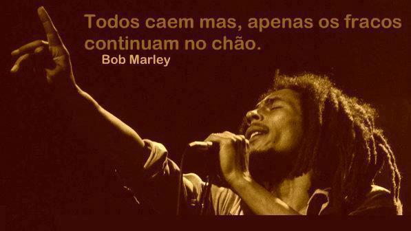 Frases De Bob Marley: Frases Inteligentes: Frase De Bob Marley (motivacional