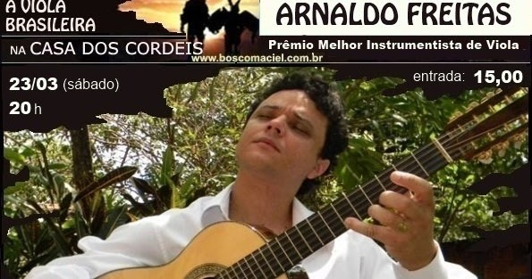 Blog Dos CordÉis: Violeiro: Arnaldo Freitas Na Casa Dos