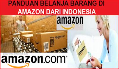 Panduan Belanja Barang di Amazon dari Indonesia