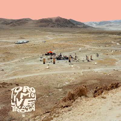 "TORO Y MOI ""Live From Trona"""