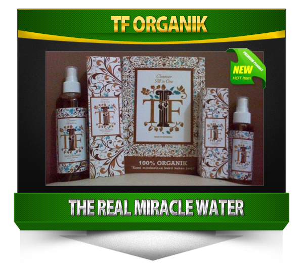 Herbal TF Organik The Real Miracle Water,Air Ajaib