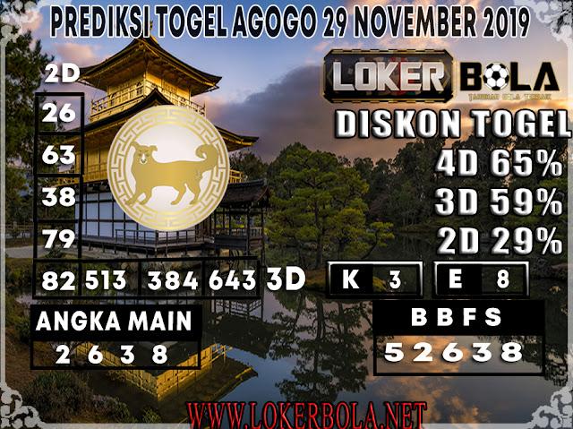 PREDIKSI TOGEL AGOGO LOKERBOLA 29 NOVEMBER 2019