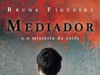 """Nova Parceria: """"Mediador e o mistério da ceifa"""" da escritora nacional Bruna Figueira"""