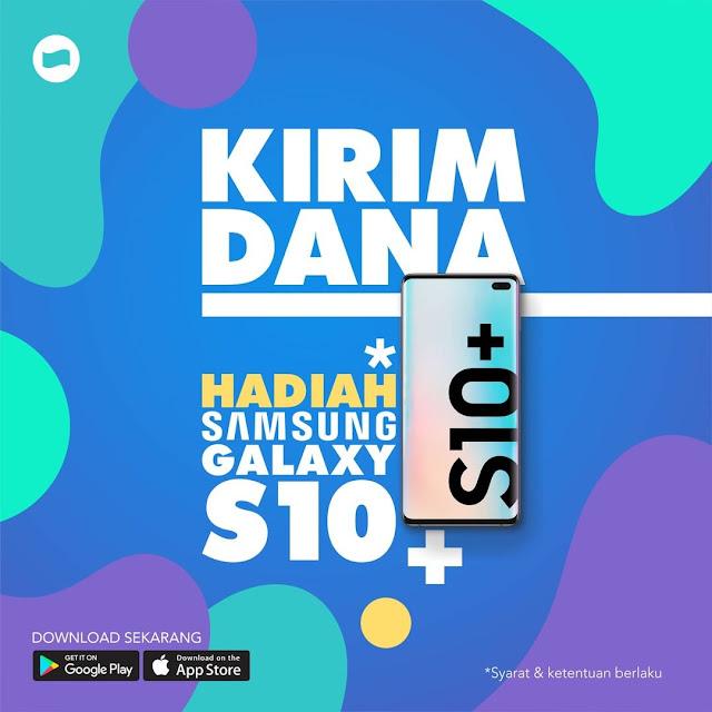 #DANA - #Promo Kirim Dana Dapat Hadiah Samsung S10+ & Galaxy Smartwatch (s.d 31 Maret 2019)