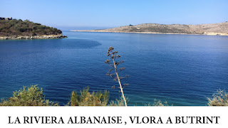 La riviera albanaise, de Vlora à Butrint, Albanie