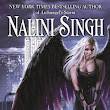 Reviews: The Guild Hunter Series by Nalini Singh (Part 3)