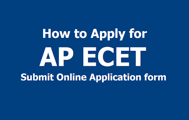 How to Apply for AP ECET 2019, Submit Online Application form till March 217