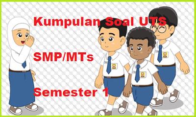 Soal PTS PAI SMP/MTS Semester 1 Kurikulum 2013