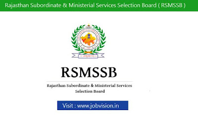 Rajasthan Subordinate & Ministerial Services Selection Board ( RSMSSB )Recruitment