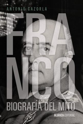 Franco. Biografía del mito