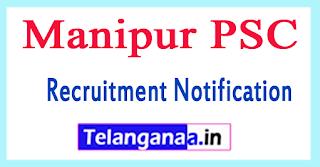 Manipur PSC Recruitment Notification 2017
