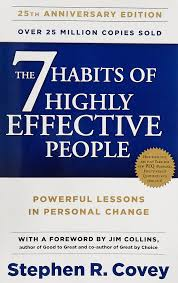 The seven habits of highly effective people By Stephen R.Covey