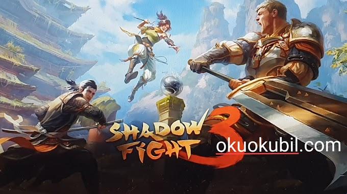 Shadow Fight 3 v1.18.3 MOD APK New Mega Mod No Root Yeni Gölge Mücadelesi Mayıs 2019