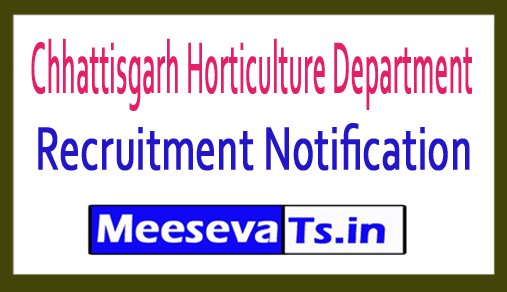 Chhattisgarh Horticulture Department Recruitment