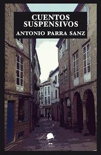 Cuentos suspensivos Antonio Parra Sanz