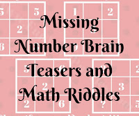 Missing Number Brain Teasers and Math Riddles