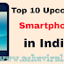 Best Upcoming Smartphne in India